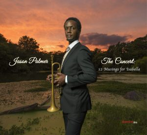 Jason Palmer The Concert: 12 Musings for Isabella