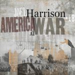 Joel Harrison America At War