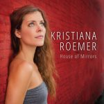 Kristiana Roemer - House of Mirrors cover