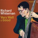 Richard Whiteman - Very Well & Good cover